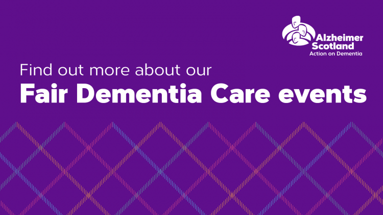 Find out more about our Fair Dementia Care events