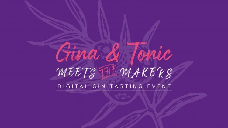 "Text reads ""Gina and tonic meets the makers - digital gin tasting event"". Background image is juniper berries."